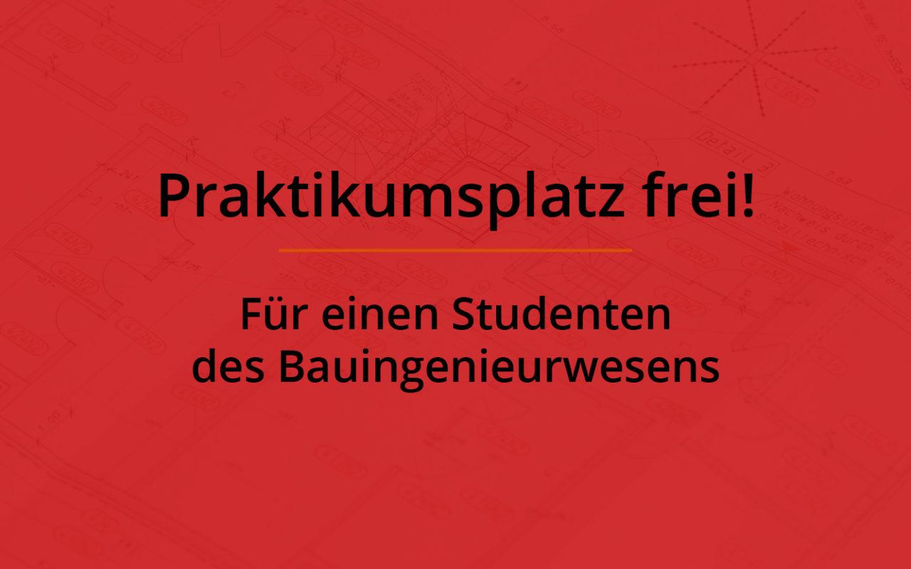 Praktikumsplatz Bauingenieurwesen Student
